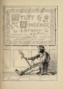 Stuff and Nonsense de A. B. Frost